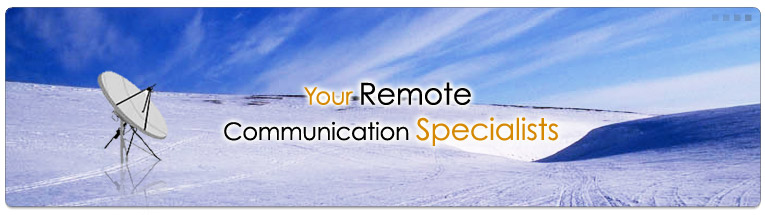 No Job is Too Far. Your Remote Communications Specialists.